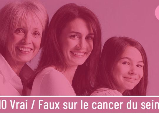 10-vrai-faux-sur-le-cancer-du-sein-webzine_LaParisienne